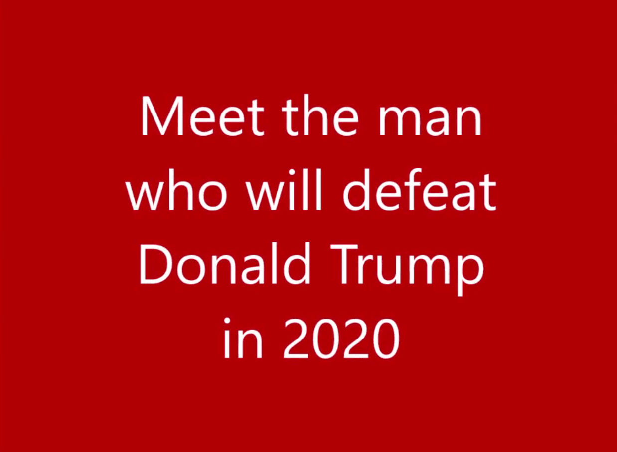 Meet the man who will defeat President Donald Trump in 2020 | U S